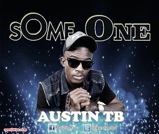 Music: Austine Tb - Some One @GbeduReal @opetudance