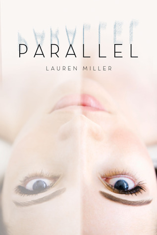 https://www.goodreads.com/book/show/17409122-parallel
