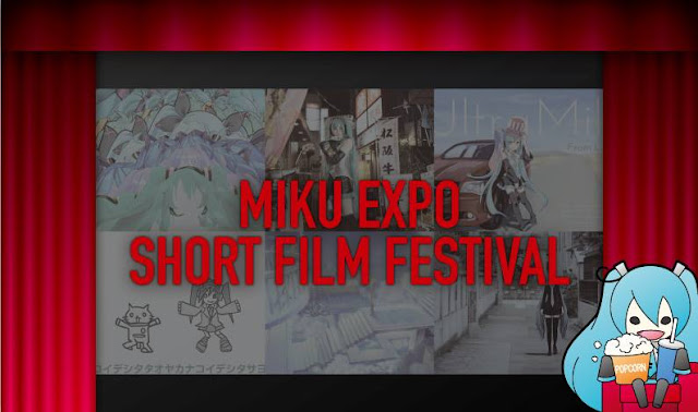 Miku-Expo-Short-Film-Festival