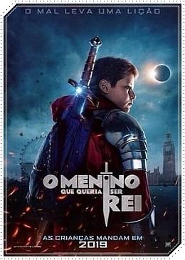 O Menino que Queria Ser Rei Filme 720p/1080p Dublado (2019) Torrent – Download