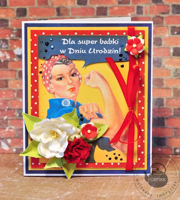 Kartka urodzinowa dla super babki :)