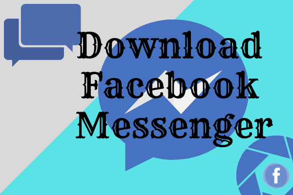 Facebook Messenger Free Download For Mobile