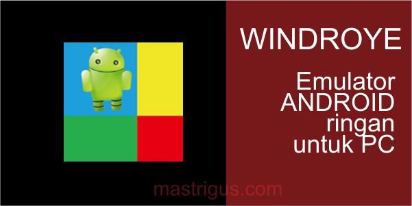 Emulator Android Terbaik Untuk Menjalankan Android di Komputer