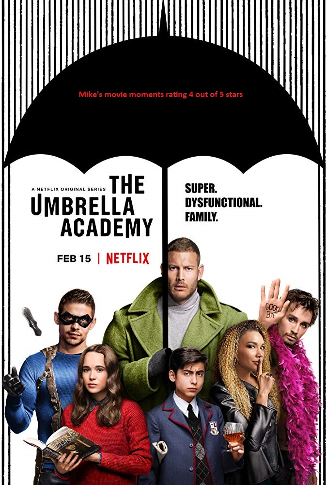 Mike's Movie Moments: (TV SERIES) The Umbrella Academy