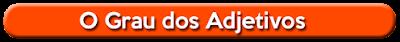 http://www.sujeitosimples.com.br/p/o-grau-dos-adjetivos-banda-sujeito.html
