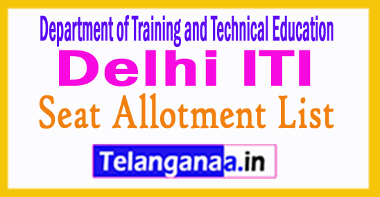 Delhi ITI Seat Allotment List 2018