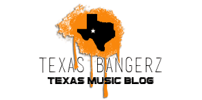 Texas Bangerz I Texas Hiphop Blog
