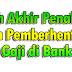 Tarikh Akhir Penahanan dan Pemberhentian Gaji di Bank