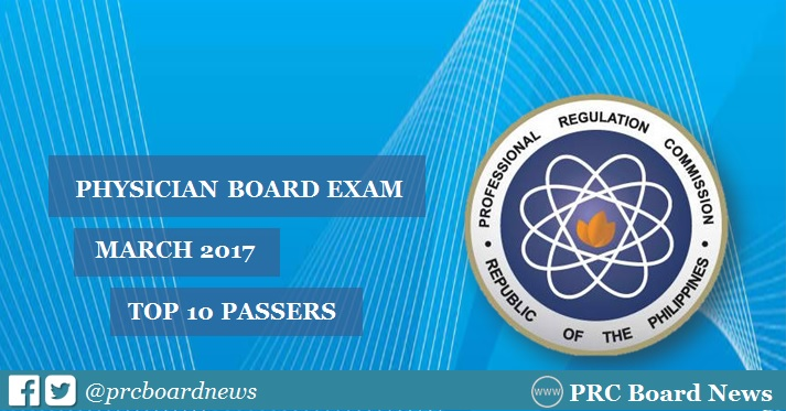 Top 10 Passers List: March 2017 Physician board exam results