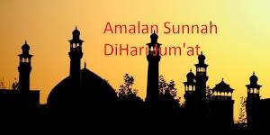 3 Amalan Sunnah Hari Jum'at