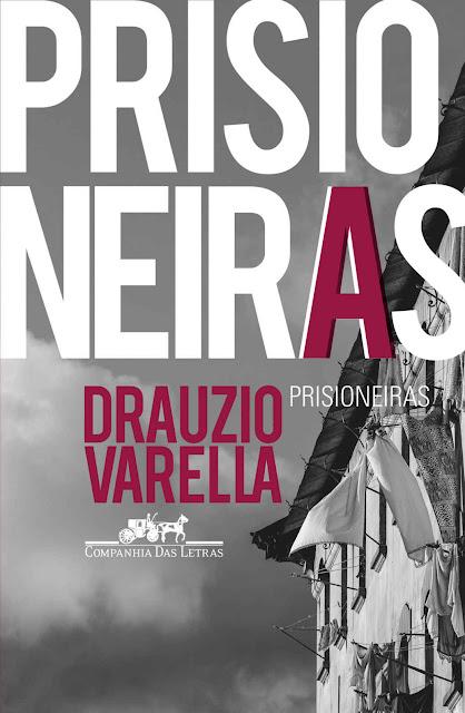 Prisioneiras Drauzio Varella