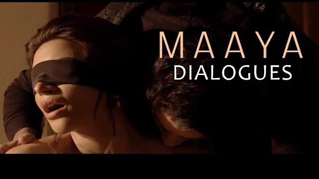 Maya A Web Series By Vikram Bhatt Dialogues: Bollywood Movie