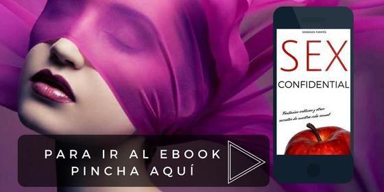 descargar libro sobre fantasías sexuales Sex Confidential, de Sonsoles Fuentes