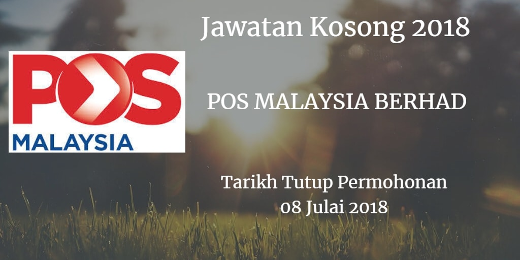 Jawatan Kosong POS MALAYSIA BERHAD 08 Julai 2018