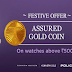 Get assured Gold Coin free on all Titan watches above INR 3500