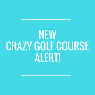 There's a new Crazy Golf course opening at Fakenham Fairways in Norfolk