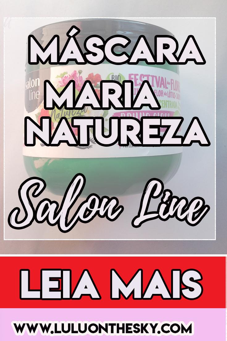 Veja resenha Máscara Concentrada Salon Line Maria Natureza Festival de Flores Brilho