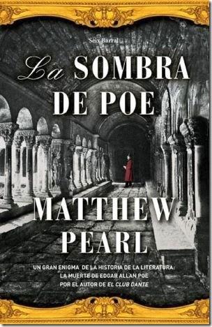La sombra de Poe – Matthew Pearl