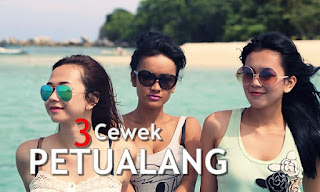 3 Cewek Petualang (2013) WEB-DL