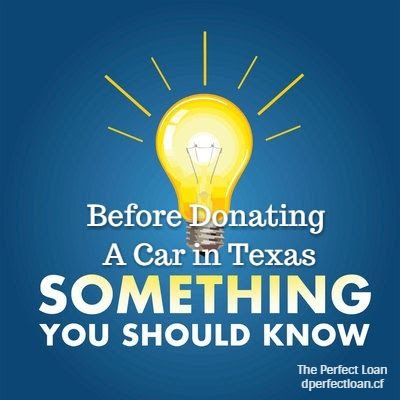 What Should You Know Before Donating A Car in Texas, The Perfect Loan