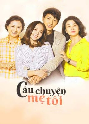 Câu Chuyện Mẹ Tôi - SCTV (2019)
