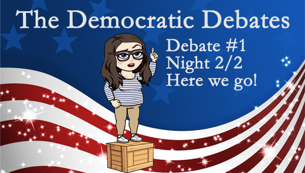 image of a cartoon version of me standing on a soap box in front of a patriotic backdrop, with text reading: 'The Democratic Debates: Debate #1 | Night 2/2 | Here we go!'