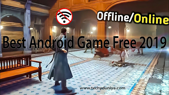 Best Android Games Free 2019