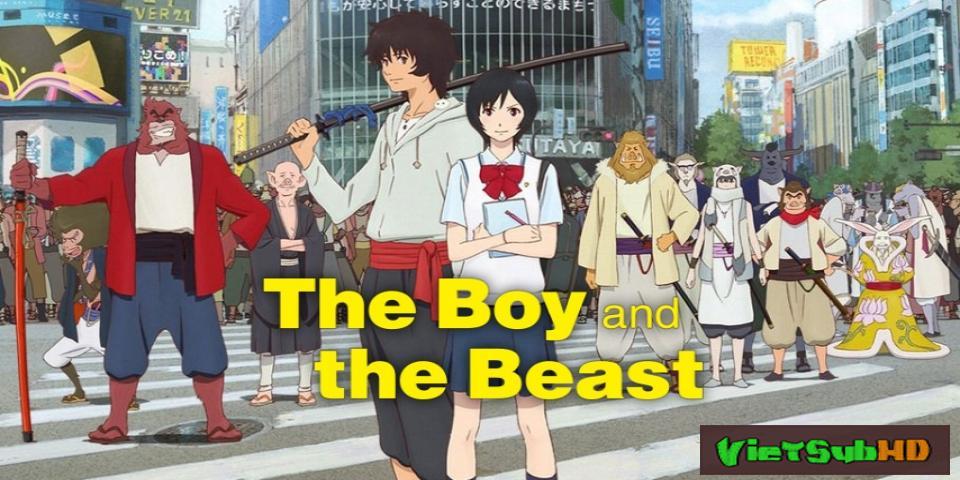 Phim Cậu Bé Và Quái Vật VietSub HD | The Boy and the Beast / Bakemono no Ko 2015