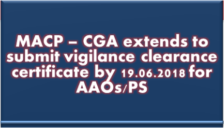 macp-cga-extends-to-submit-vigilance-clearance