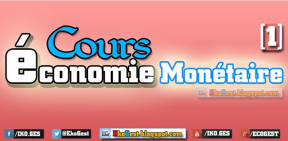 Cours économie monétaire