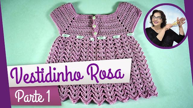 Edinir Croche ensina vestido rosa em crochê video aula