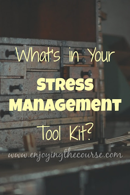 What's in Your Stress Management Tool Kit?