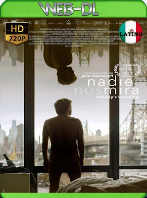 Nadie nos mira (2017)HD[720p WEB-DL] latino[GoogleDrive]DizonHD
