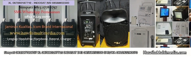 Hawila Multimedia menyewakan alat HT rental Handy Talky (HT), Walkie Talkei (WT), penyewaan Clip On, Headset, Ear Monitor, Microphone Wireless, Mic Classic, Retro, Mik Jadul, Condenser, peminjaman Speaker Monitor, Speaker Aktif, Speaker Jinjing Untuk Meeting, Sound Outdoor, Condensor, persewaan Portable Wireless PA Amplifier, Mixer Audio 16 Channel, Megaphone Toa, Speaker Pinggang, Sound System. Lcd Projector, Proyektor Epson EB-X100, Epson EB-X200, Epson EB-X350, Screen Infocus, Layar Proyektor, Edirol Roland V8, Handycam, Camcorder, Standing Bracket TV, Kasur Angin, Video Mixer, Kebel Listrik, Kabel Extension, Kabel Colokan, Kabel VGA, Kabel HDMI, Kabel RCA, Kabel BNC, Splitter, Switcher