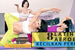 8 Gerakan dan Latihan Aerobik Untuk Mengecilkan Perut