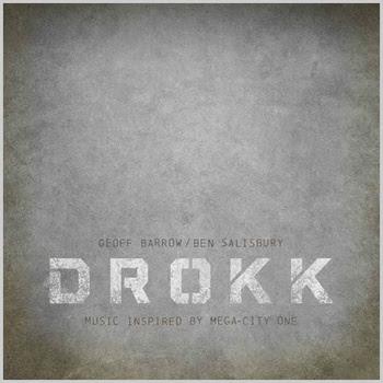 drokk Geoff Barrow and Ben Salisbury -  Drokk: Music inspired by Mega-City One [7.3]