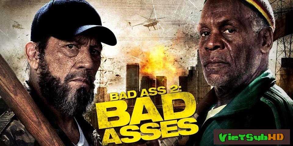 Phim Bố Đời 2 VietSub HD | Bad Asses 2 2014