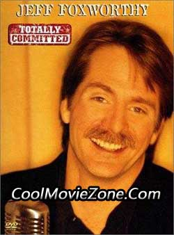 Jeff Foxworthy: Totally Committed (1998)