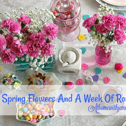 Spring Flowers And A Week Of Romantic Tablescapes