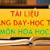 TÀI LIỆU MÔN HÓA HỌC THCS-THPT (TÀI LIỆU HÓA HỌC LỚP 8-9-10-11-12)