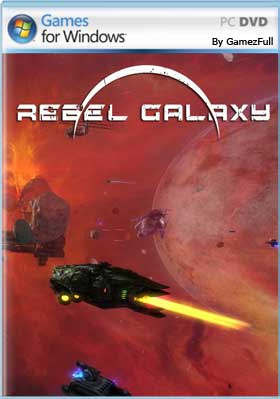 Rebel Galaxy (2015) PC [Full] Español [MEGA]