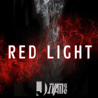 Dj Ivan90 - Red Light (Original Mix) [Prod. Dj Ivan90]