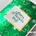 A St. Patricks Day Card with Rinea Foil & Ghost Ink - Video Tutorial