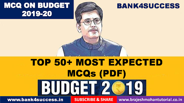 Top 50 Most Expected Questions on Interim Budget 2019 PDF Download