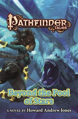 Beyond the Pool of Stars Pathfinder Tales fantasy by Howard Andrew Jones