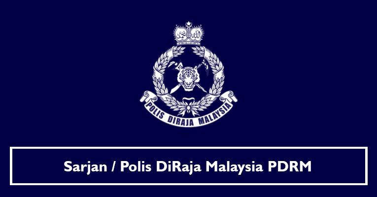 Sarjan / Polis DiRaja Malaysia PDRM