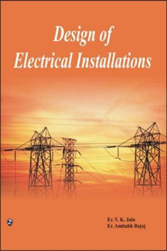A textbook design of electrical installation by Jain