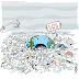"""Caricatura: """"¡Ahogado en plástico!"""""""