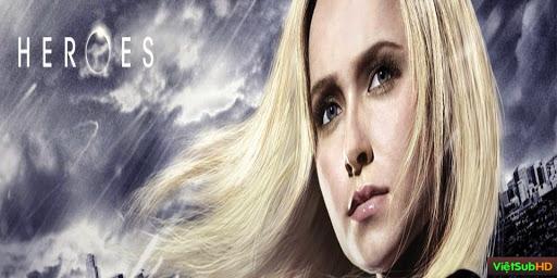 Phim Người Hùng - Phần 3 Hoàn tất (25/25) VietSub HD | Heroes - Season 3 2008