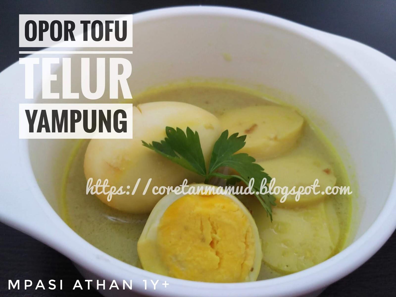 Ranty Daily Life Resep Mpasi 1 Tahun Opor Tofu Telur Yampung Ayam Kampung
